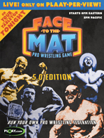 FACE TO THE MAT Pro Wrestling Entertainment Game
