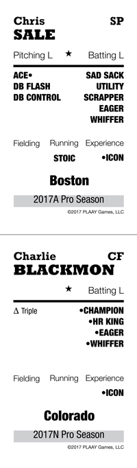 Chris Sale and Charlie Blackmon cards for 2017 Pro In-Season, HMB